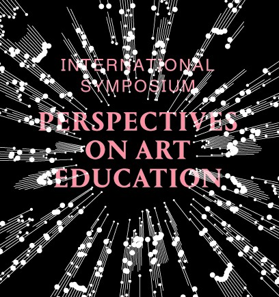 International Symposium: Perspectives on Art Education